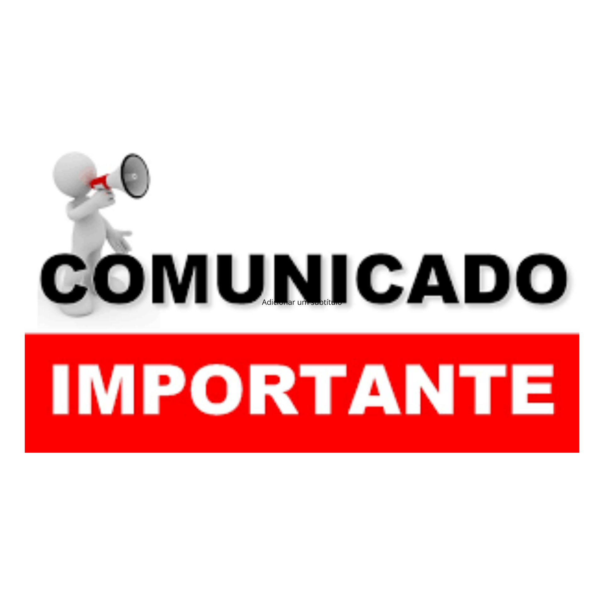 comunicado-importante_5e3b0bf7e8c80.png